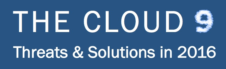 The Cloud 9 of Threats & Solutions