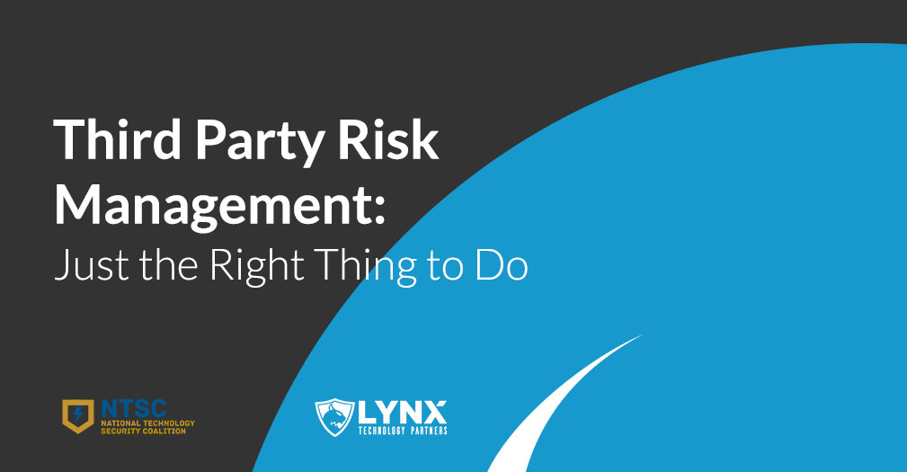 Third Party Risk Management: Just the Right Thing to Do